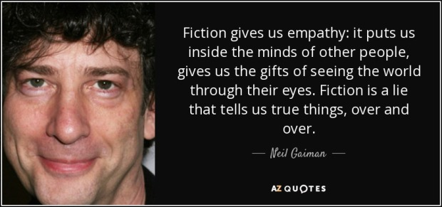 quote-fiction-gives-us-empathy-it-puts-us-inside-the-minds-of-other-people-gives-us-the-gifts-neil-gaiman-81-47-02